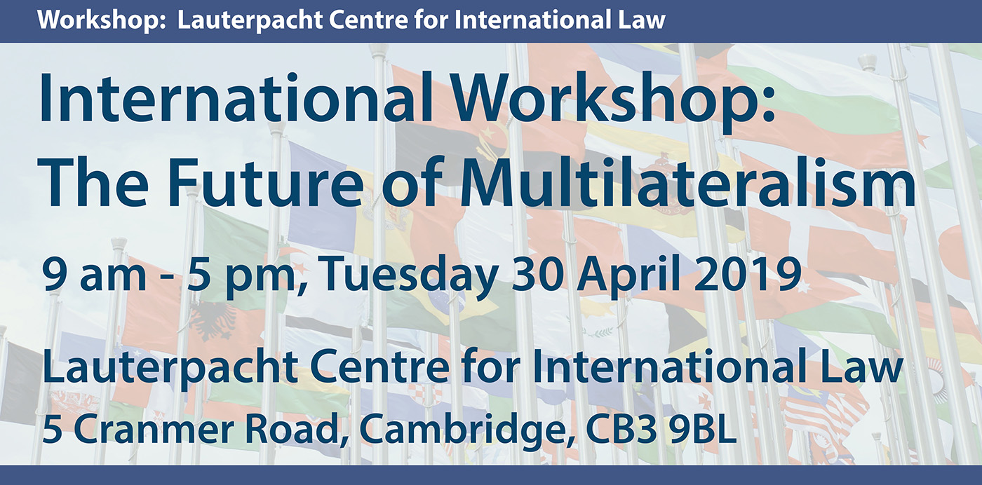 International LCIL Workshop: The Future of Multilateralism's image